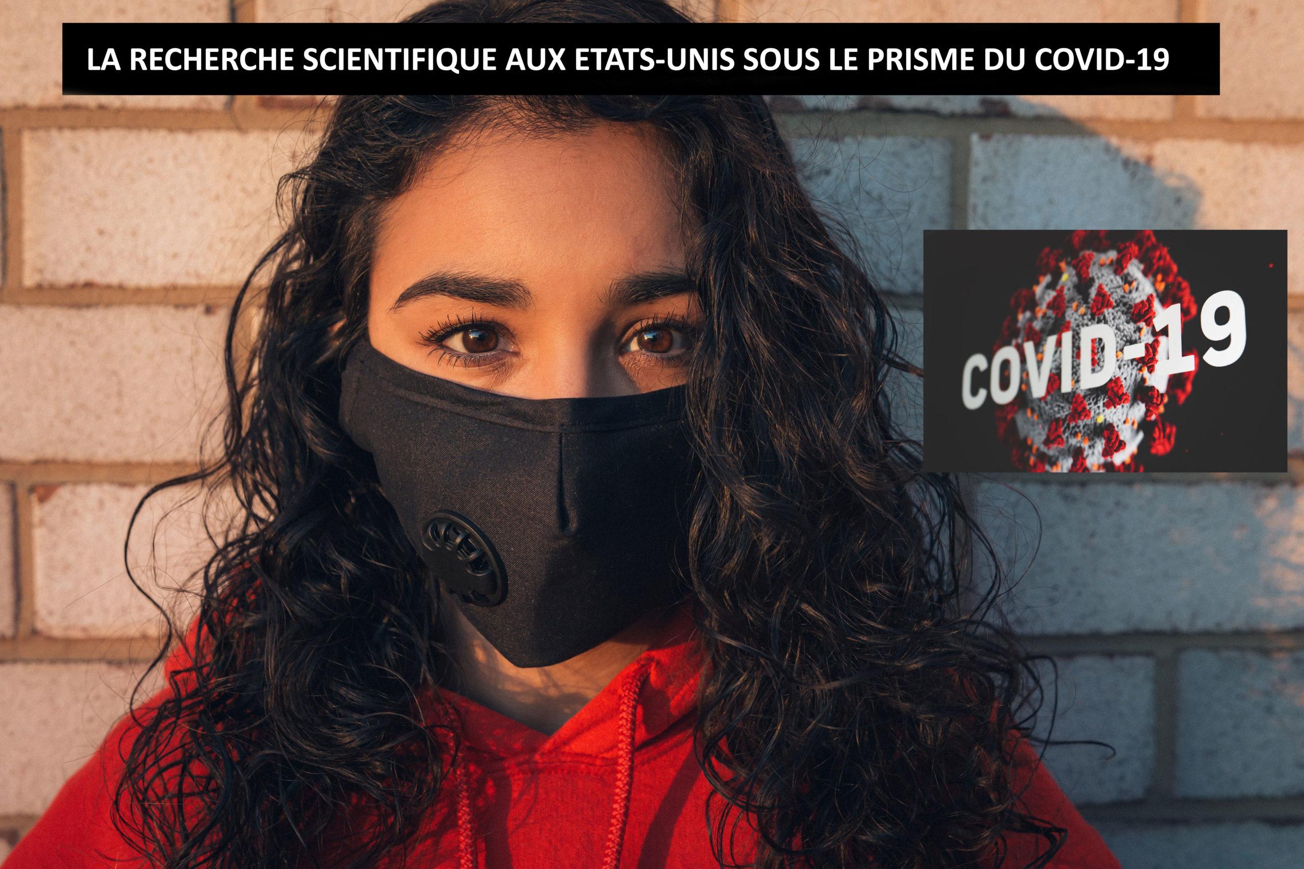 LA RECHERCHE SCIENTIFIQUE AUX ETATS-UNIS SOUS LE PRISME DU COVID-19