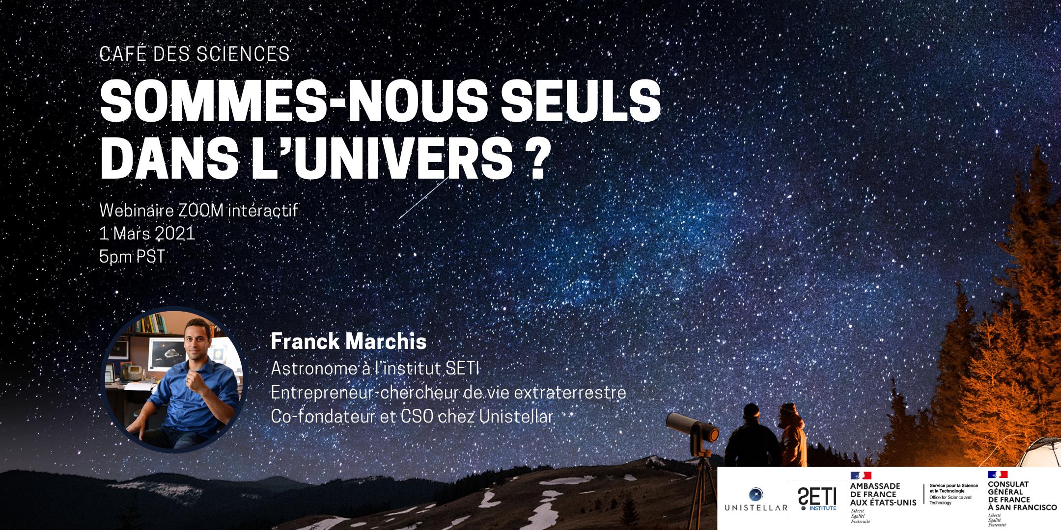 Sommes-nous seuls dans l'univers ? Retour sur le café des sciences du 1er Mars aux côtés de Franck Marchis