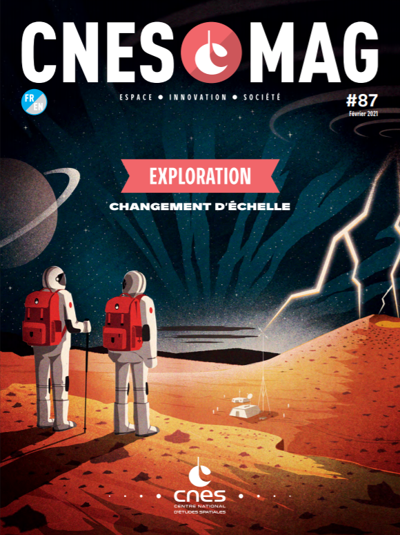 CNESMAG 87 – Exploration : moving up a scale