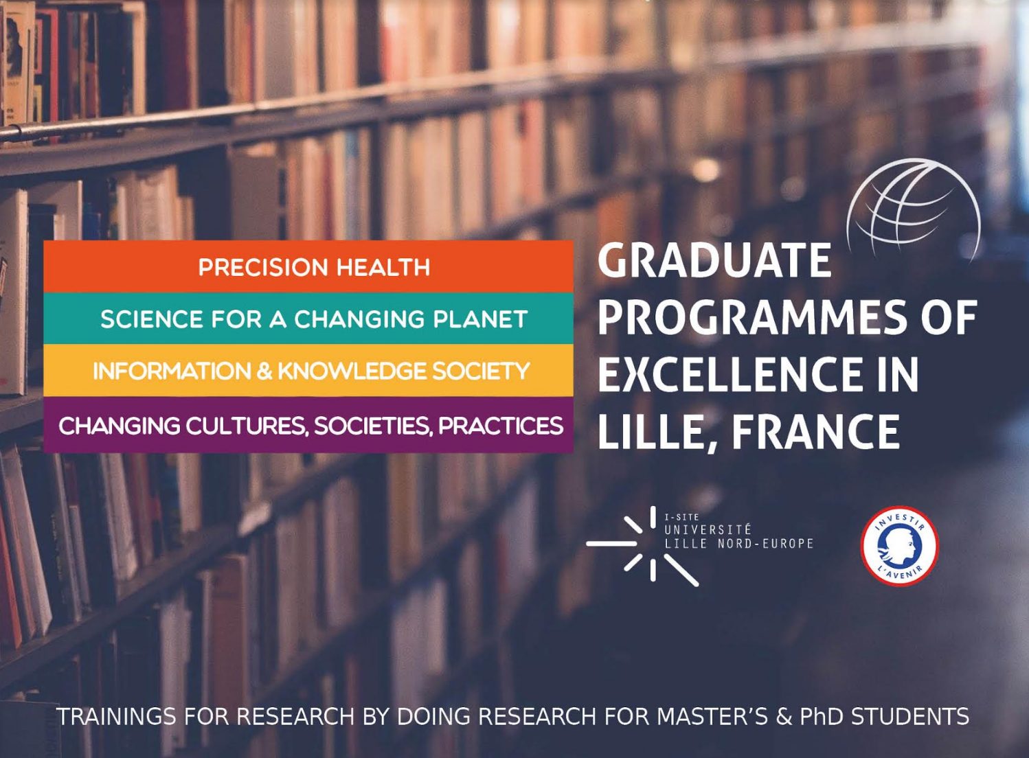 Deadline on march 15 and June 20 : Graduate Programmes of excellence in Lille